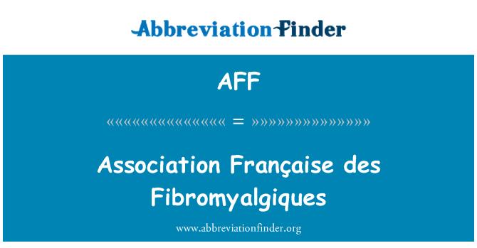 AFF: Association Française des Fibromyalgiques