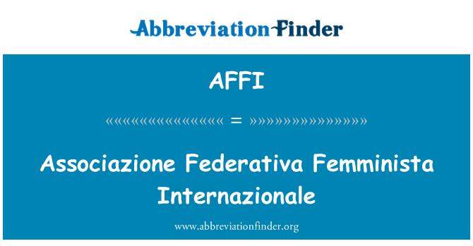 AFFI: Associazione Federativa Femminista Internazionale