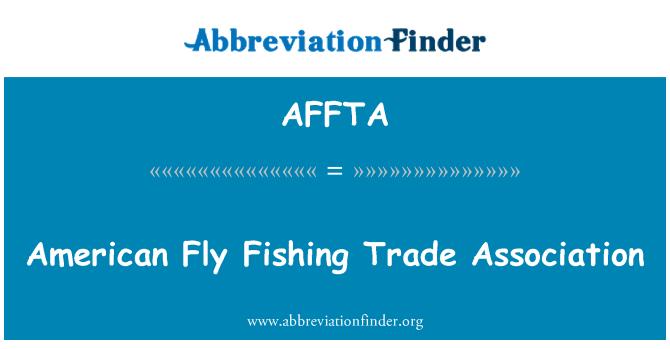 AFFTA: American Fly Fishing Trade Association