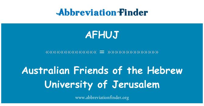 AFHUJ: Australian Friends of the Hebrew University of Jerusalem