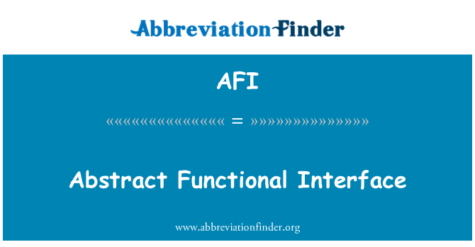 AFI: Abstract Functional Interface