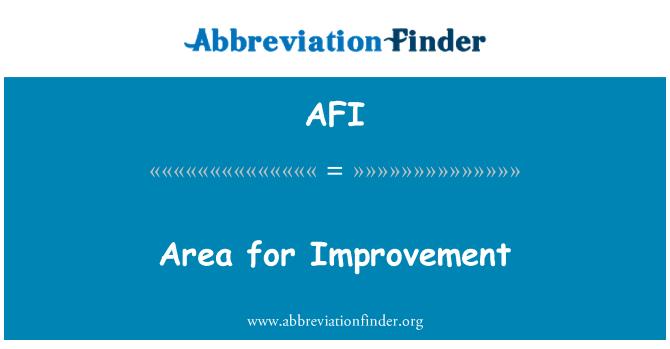 AFI: Area for Improvement