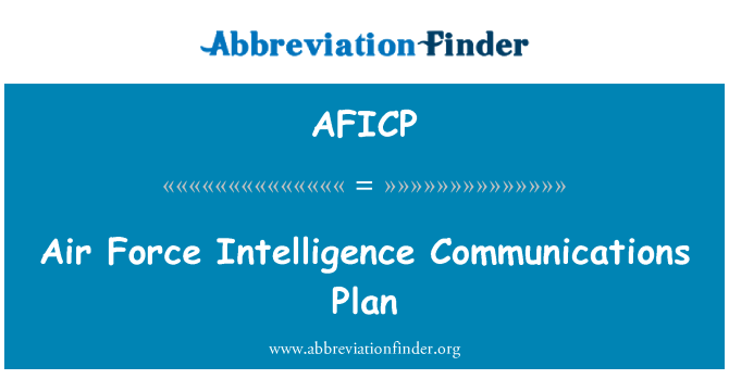 AFICP: Air Force Intelligence Communications Plan