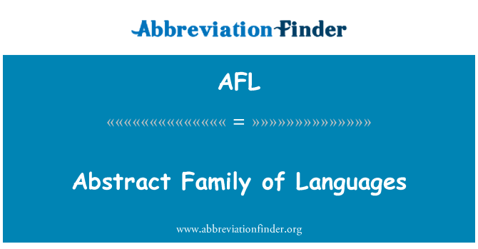AFL: Abstract Family of Languages