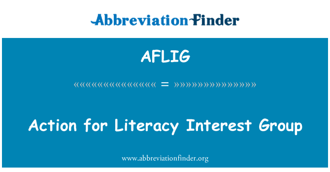 AFLIG: Action for Literacy Interest Group
