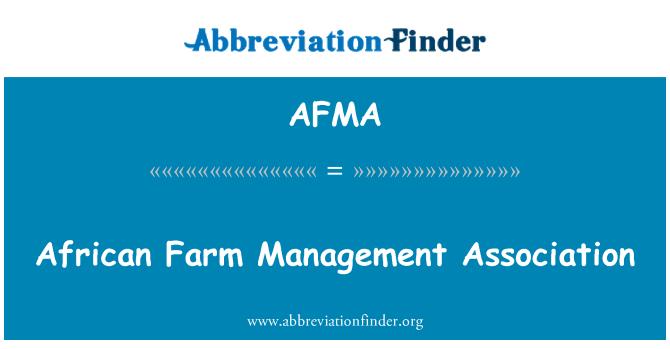 AFMA: Africanos Farm Management Association