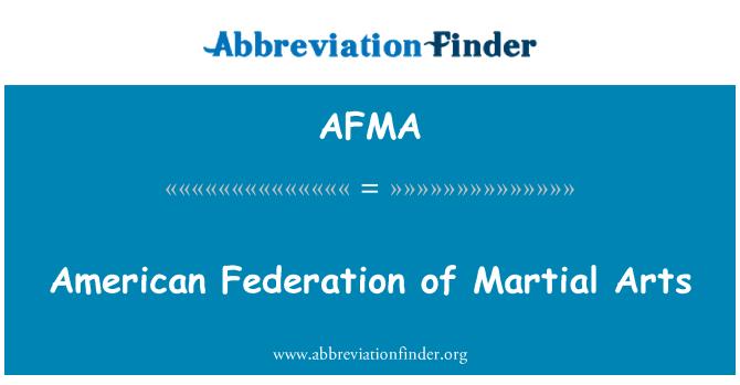 AFMA: Federación Americana de las artes marciales
