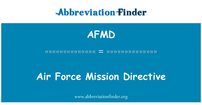 AFMD: Força aérea missão Directiva
