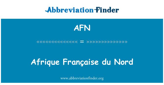 AFN: Afrique Française du Nord