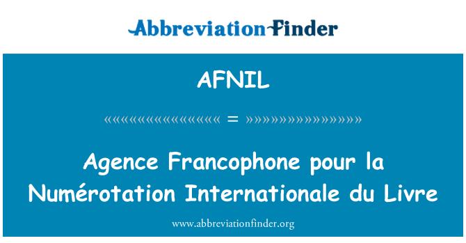 AFNIL: Agence Francophone pour la Numérotation Internationale du Livre
