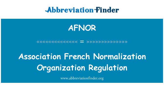 AFNOR: 协会法国规范化组织章程