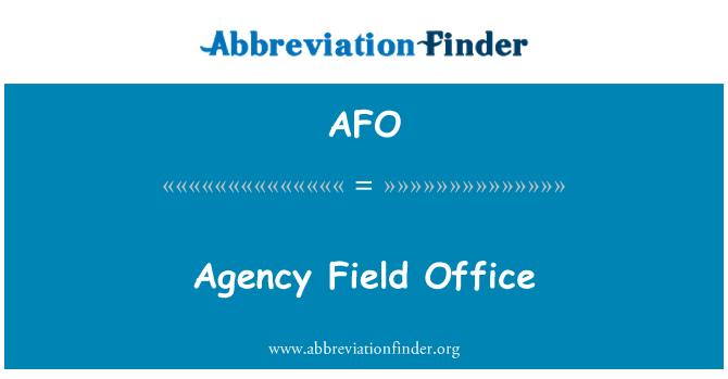 AFO: Agency Field Office