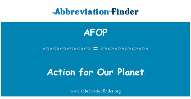 AFOP: 我们的星球的行动