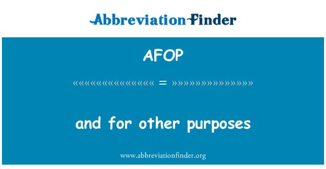 AFOP: dan untuk tujuan lain
