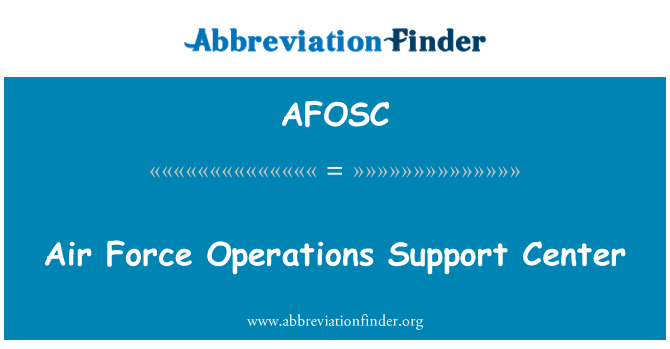 AFOSC: Air Force Operations Support Center