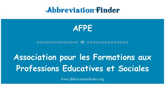 AFPE: Association pour les Formations aux Professions Educatives et Sociales