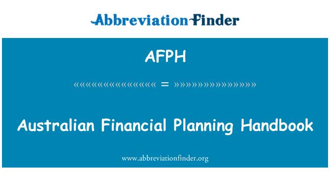 AFPH: Australian Financial Planning Handbook