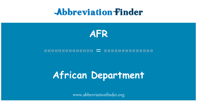 AFR: African Department