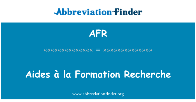 AFR: Aides à la Formation Recherche