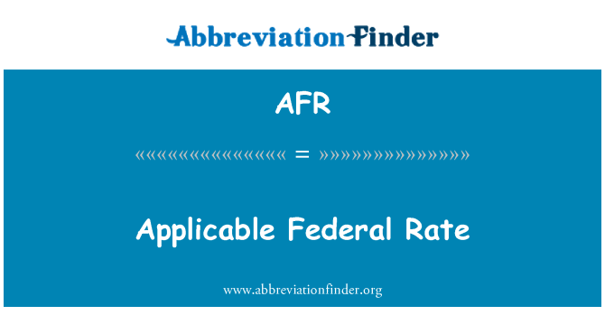 AFR: Applicable Federal Rate
