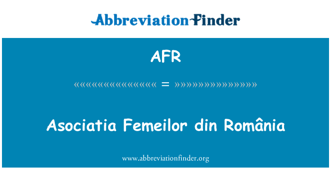 AFR: Asociatia Femeilor din România