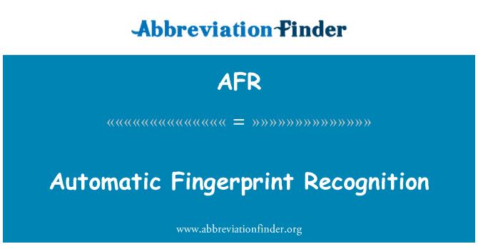 AFR: Automatic Fingerprint Recognition