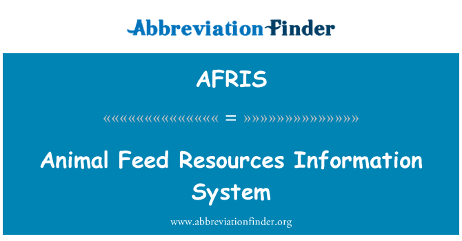AFRIS: Animal Feed Resources Information System