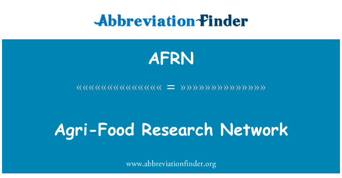 AFRN: Agri-Food Research Network