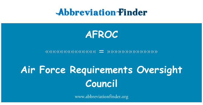 AFROC: Air Force Requirements Oversight Council