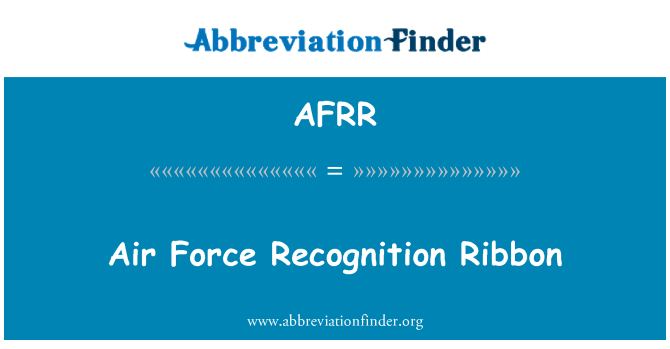 AFRR: Air Force Recognition Ribbon