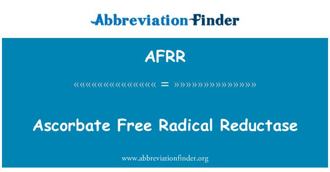 AFRR: Ascorbate Free Radical Reductase