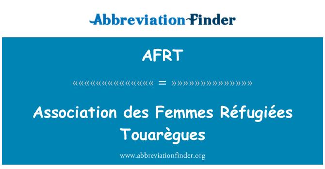 AFRT: Association des Femmes Réfugiées Touarègues