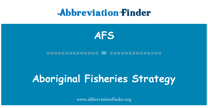 AFS: Aboriginal Fisheries Strategy