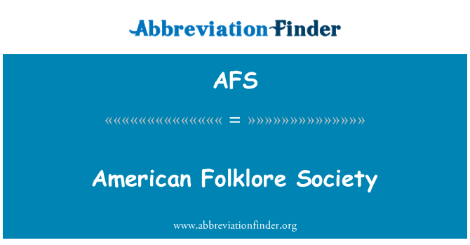 AFS: American Folklore Society