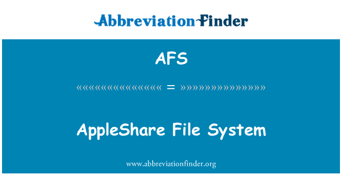 AFS: AppleShare File System