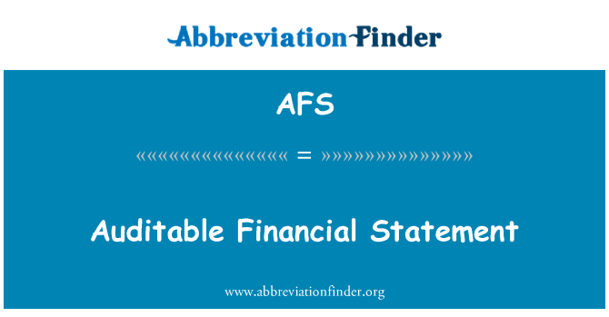 AFS: Auditable Financial Statement