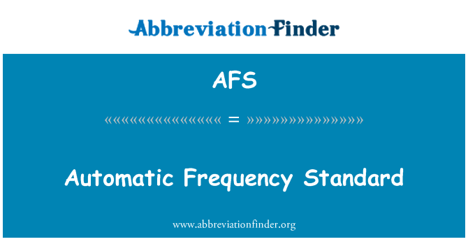 AFS: Automatic Frequency Standard