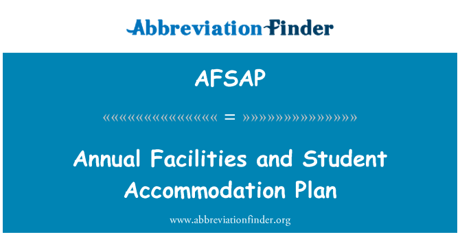 AFSAP: Annual Facilities and Student Accommodation Plan