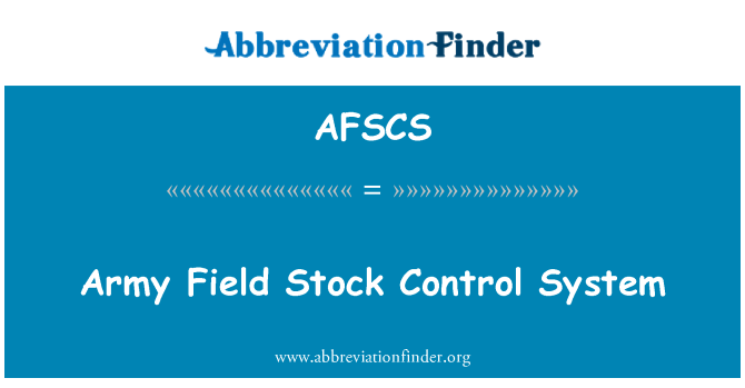AFSCS: Army Field Stock Control System