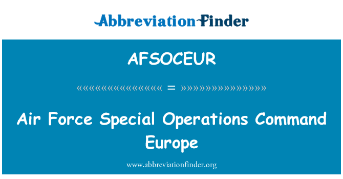 AFSOCEUR: Air Force Special Operations Command Europe