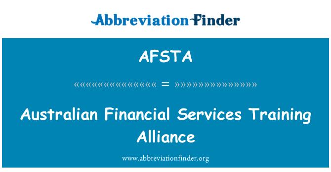 AFSTA: Australian Financial Services Training Alliance