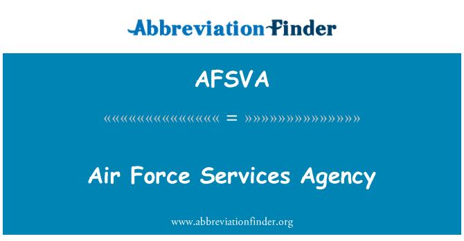 AFSVA: Hava Kuvvetleri Hizmetleri ajansı