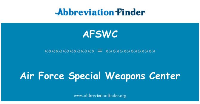 AFSWC: Hava Kuvvetleri Özel Silahlar Merkezi