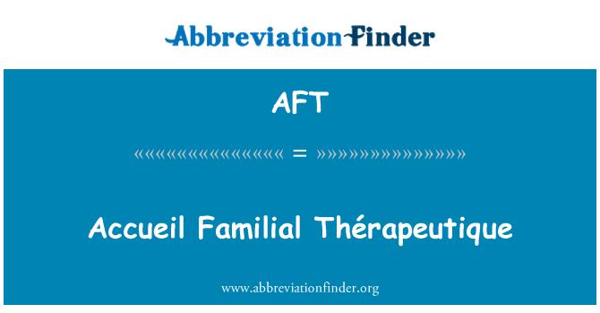 AFT: Accueil terapéutico familiar