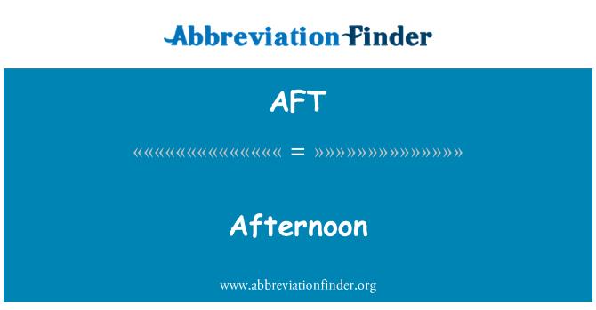 AFT: Por la tarde