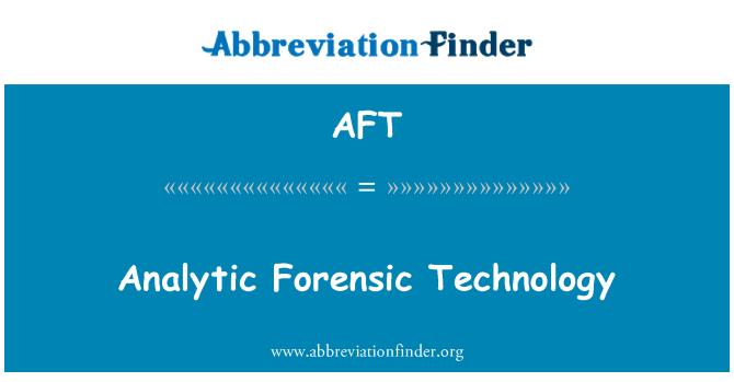 AFT: Tecnología analítica forense