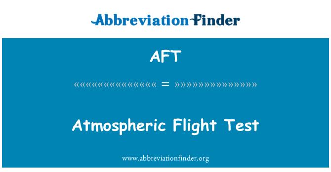 AFT: Prueba de vuelo atmosférico