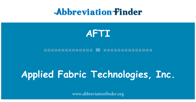 AFTI: Uygulanan kumaş Technologies, Inc.