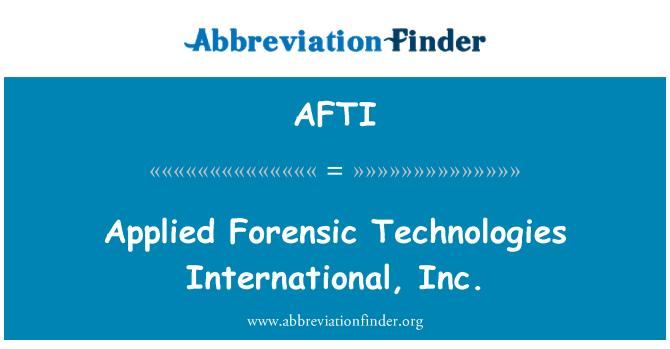 AFTI: Uygulamalı adli Technologies International, Inc.