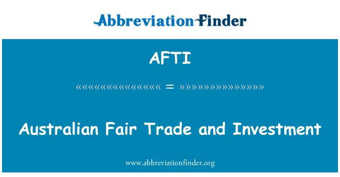 AFTI: Avustralya adil ticaret ve yatırım
